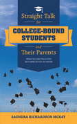 Straight Talk for College-Bound Students and Their Parents