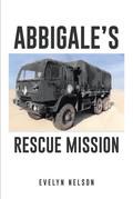 Abbigale's Rescue Mission