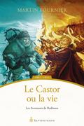 Le Castor ou la vie