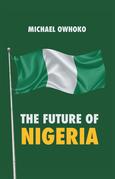 The Future of Nigeria