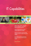 IT Capabilities A Complete Guide - 2020 Edition