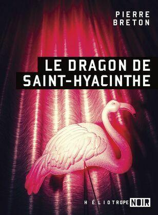 Le dragon de Saint-Hyacinthe