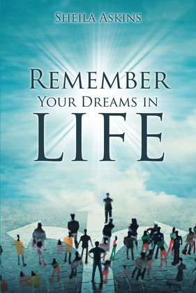 Remember Your Dreams in Life