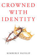 Crowned with Identity
