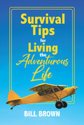 Survival Tips for Living the Adventurous Life