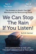 We Can Stop the Rain if You Listen!