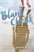 Blank Check, A Novel