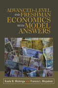 Advanced-Level and Freshman Economics with Model Answers
