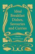 Ideal Breakfast Dishes, Savouries and Curries