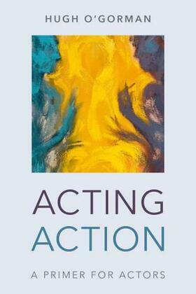 Acting Action