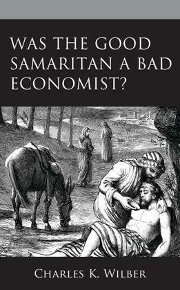 Was the Good Samaritan a Bad Economist?