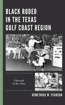 Black Rodeo in the Texas Gulf Coast Region