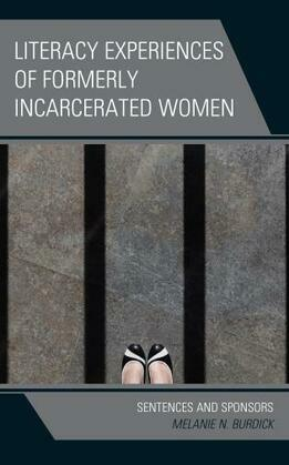 Literacy Experiences of Formerly Incarcerated Women