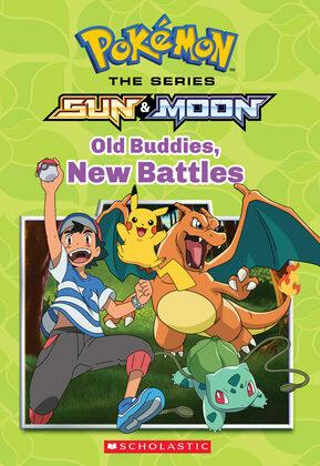 Old Buddies, New Battles (Pokémon Alola Chapter Book)
