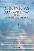 Crónicas Maravillosas de un viaje del alma
