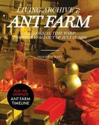 ANT FARM: LIVING ARCHIVE 7