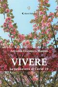 Vivere - La primavera al Covid-19