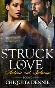 Antonio and Sabrina Struck In Love 3 (Antonio and Sabrina: Struck In Love)