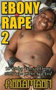 Ebony Rape 2