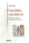 Corps brûlant, corps adolescent