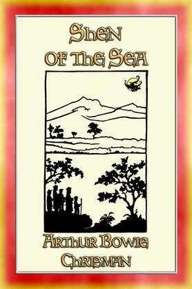 SHEN OF THE SEA - 16 Chinese short stories for Children