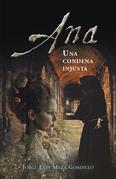 Ana, Una Condena Injusta