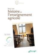 Pour une histoire de l'enseignement agricole