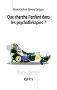 Que cherche l'enfant dans les psychothérapies ?