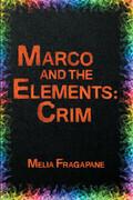 Marco & The Elements: Crim