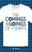 The Comings and Goings of T-Shirts
