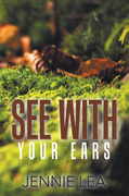 See with Your Ears