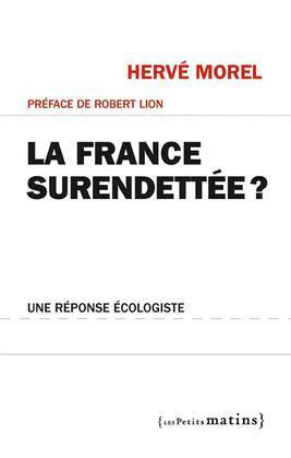 La France surendettée ?