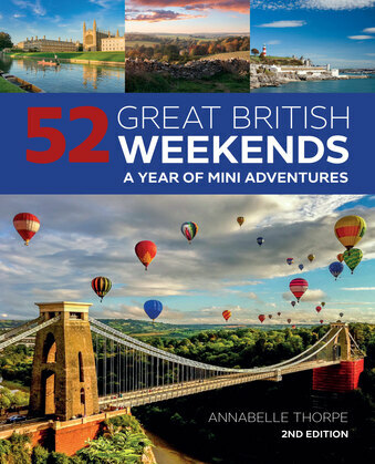 52 Great British Weekends, 2nd Edition