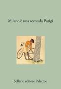 Milano è una seconda Parigi