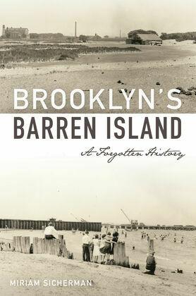 Brooklyn's Barren Island
