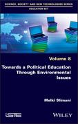 Towards a Political Education Through Environmental Issues