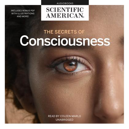 The Secrets of Consciousness