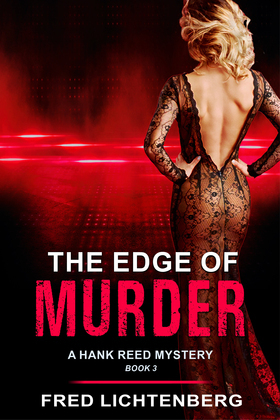 The Edge of Murder (A Hank Reed Mystery, Book 3)
