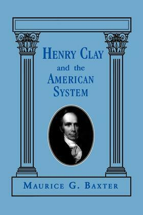 Henry Clay and the American System