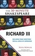 Richard III: The 30-Minute Shakespeare