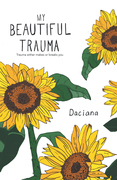 My Beautiful Trauma