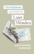 Clarividencias Expresionistas De Luis Méndez