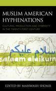Muslim American Hyphenations
