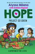 Project Go Green (Alyssa Milano's Hope #4)