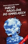 Durchs Nadelöhr ins Himmelreich Vol. 1