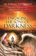 Engaging the Sons of Darkness
