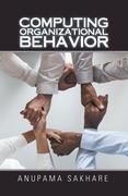 Computing Organizational Behavior