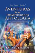 Aventuras De Los Desventurados Antología