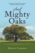 And Mighty Oaks