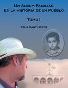 Un Álbum Familiar En La Historia De Un Pueblo